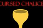 CURSED CHALICE