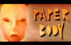 Paper Body - Short Film