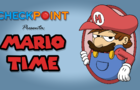 Mario Time (for Checkpoint)