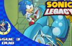 Sonic Legacy: Issue 3 Dub