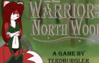 Warrior of the North Wood v0.0.13D