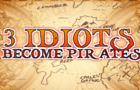 3 IDIOTS BECOME PIRATES TEASER TRAILER/ ANIME OPENING