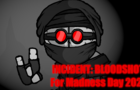 INCIDENT BLOODSHOT (Madness Day 2021)