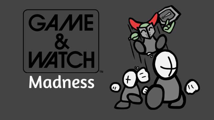 Game and Watch: Madness