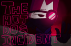 The Hot Dog Incident