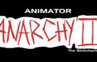 Animator Anarchy II: The Sketchening Trailer
