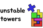 Unstable Towers