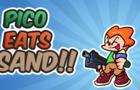 Pico Eats SAND!!