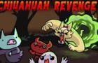 Chihuahua Revenge