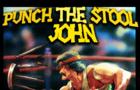 Punch the Stool John