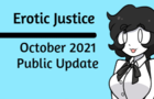Erotic Justice October 2021 Update (It's got a load time, please give it a second)