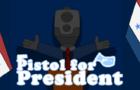 Pistol for President