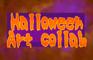Halloween Art Collab [2021]