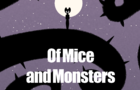 Of Mice and Monsters - Introductions